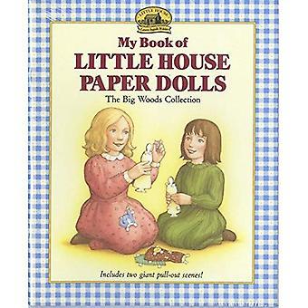 My Book of kleine huis papieren poppetjes: de grote bossen collectie (mijn eerste kleine huis boeken: My Book of kleine huis papieren poppetjes)