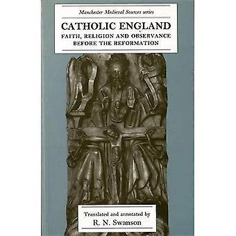 Katolske England: Tro, Religion og overholdelse før reformasjonen (Manchester middelalderkilder)