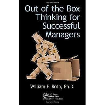 Out of the Box Thinking for Successful Managers