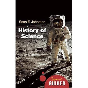 A história da ciência: um guia para iniciantes (guias de principiante)