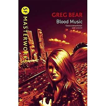 Blood Music (S.F.Masterworks S.)