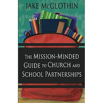The Mission-Minded Guide to� Church and School Partnerships