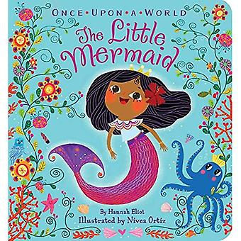 The Little Mermaid (Once Upon a World) [Board book]
