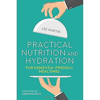 Pratique Nutrition et hydratation pour démence facile repas
