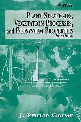 Plant StrategiesVegetation Processes 2e by Grime