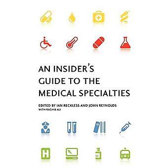 وهو دليل المطلعين على التخصصات الطبية بالتهور & إيان