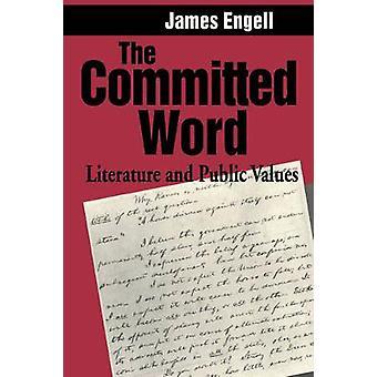 A palavra empenhada literatura e valores públicos por Engell & James