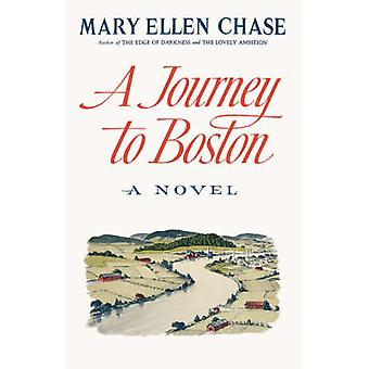 A Journey to Boston A Novel by Chase & Mary Ellen