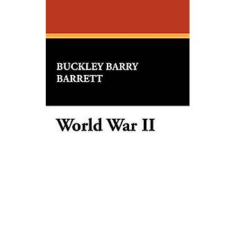 World War II A Cataloging Reference Guide by Barrett & Buckley Barry