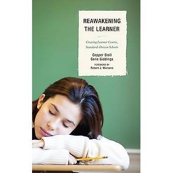 Réveil de l'apprenant à créer des écoles StandardsDriven LearnerCentric par Stoll & cuivre