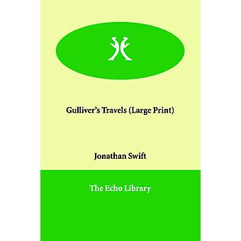 Gullivers Travels by Swift & Jonathan