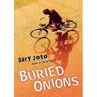 Buried Onions by Gary Soto - 9780152062651 Book