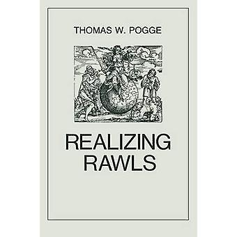 Realizing Rawls by Thomas W. Pogge - 9780801496851 Book