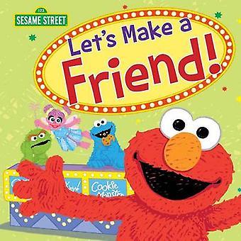 Let's Make a Friend! by Sesame Workshop - 9781492641391 Book