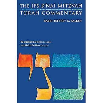 Be-Midbar (Numbers 1:1-4:20)a� and Haftarah (Hosea 2:1-22): The JPS B'Nai Mitzvah Torah Commentary (JPS Study Bible)