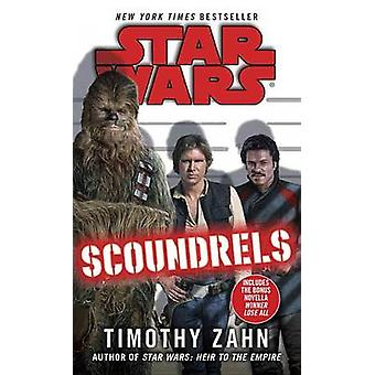 Star Wars - Scoundrels by Timothy Zahn - 9780345511515 Book