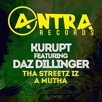 Kurupt / Daz Dillinger - Tha Streetz Iz a Mutha [CD] USA import
