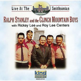 Stanley/Clinch Mountain Boys - Live at l'importazione USA Smithsonian [CD]