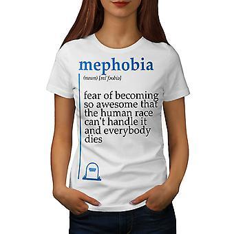 Mephobia Awesome Women WhiteT-shirt | Wellcoda