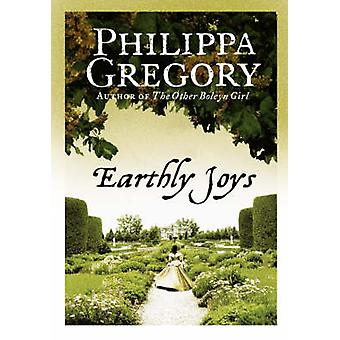 Earthly Joys by Philippa Gregory - 9780007228478 Book