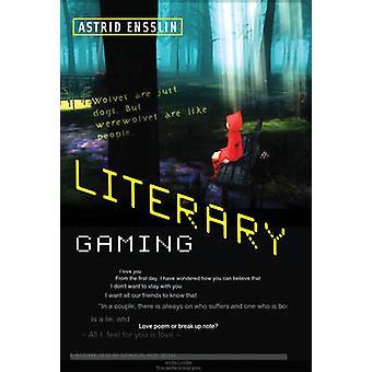Literary Gaming by Astrid Ensslin - 9780262027151 Book