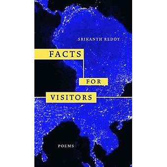 Facts for Visitors - Poems by Srikanth Reddy - Robert Hass - Brenda Hi