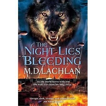 The Night Lies Bleeding by The Night Lies Bleeding - 9780575129696 Bo