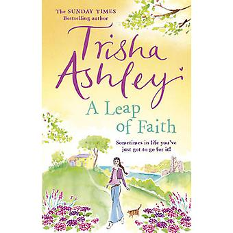 A Leap of Faith by Trisha Ashley - 9781784160869 Book