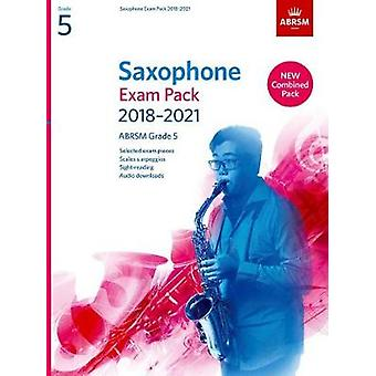 Saxophone Exam Pack 2018-2021 - ABRSM Grade 5 - Selected from the 2018