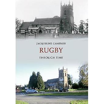 Rugby gjennom tid av Jacqueline Cameron - 9781848686076 bok