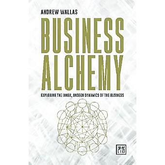 Business Alchemy by Andrew Wallis - 9781911498247 Book
