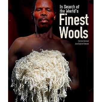 En quête plus belles laines du monde par Dominic Dormeuil - 978177085