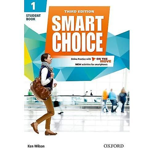 Smart Choice  Level 1  Student Book with Online Practice and On The Move  Smart Learning - on the page and on...