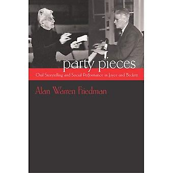 Party Pieces: Oral Storytelling and Social Performance in Joyce and Beckett (Irish Studies)