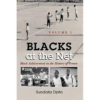 Blacks at the Net Black Achievement in the History of Tennis