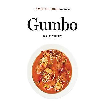 Gumbo: Un sabor el recetario del Sur (prueba los libros de cocina del Sur)