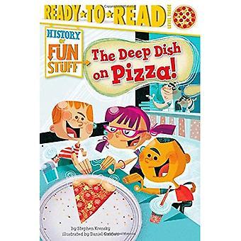 Le Deep Dish pizza! (Histoire de Fun Stuff)