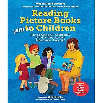 Lire des livres d'images avec des enfants: comment secouer Storytime et Get Kids, parler de ce qu'ils voient