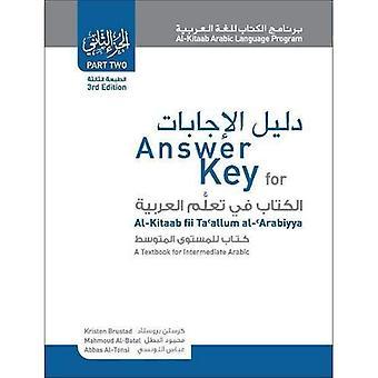 Answer Key for Al-kitaab Fii Ta Callum Al-cArabiyya: A Textbook for Intermediate Arabic: Part Two