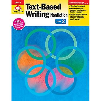 Text-Based Writing Nonfiction, Grade 2: Common Core Mastery (Text-Based Writing: Nonfiction: Common Core Mastery)