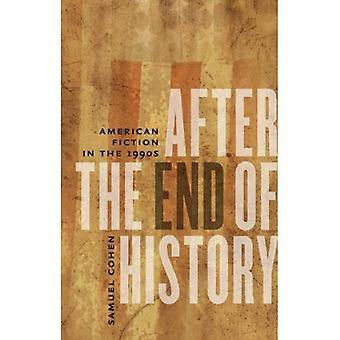 After the End of History: American Fiction in the 1990s