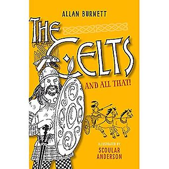The Celts and All That (The And All That Series)