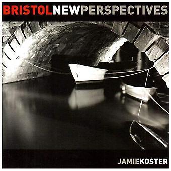 Bristol: New Perspectives