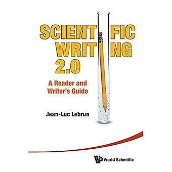Scientific Writing: The Reader's and Writer's Guide 2.0: The Expanded Edition with Writing Diagnosis Tool on DVD for Mac and PC