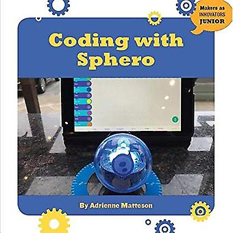 Coding with Sphero (21st Century Skills Innovation Library: Makers as Innovators)
