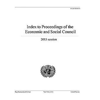 Indice di atti del Consiglio economico e sociale: 2015 sessione (serie bibliografica)