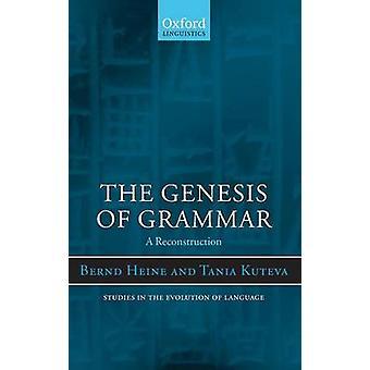 GENESIS OF GRAMMAR SEL C by Heine & Kuteva