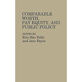 Valeur comparable sur l'équité salariale et les politiques publiques par Kelly & Rita Mae