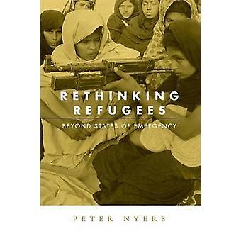 Rethinking Flüchtlinge jenseits Ausnahmezustand durch Nyers & Peter
