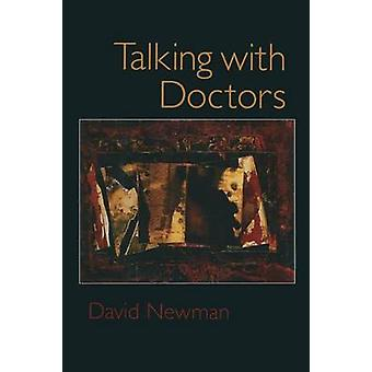 Talking with Doctors by Newman & David